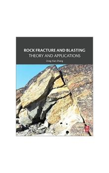 Rock Fracture and Blasting