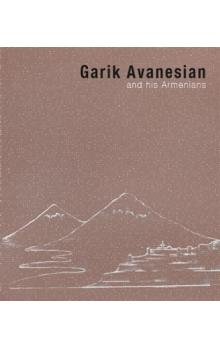 Garik Avanesian -- and his Armenians