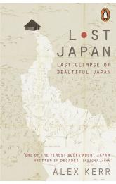 Lost Japan: Last Glimpse of Beautiful Japan