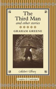 The Third Man and Other Stories (Collector&#39s Library)