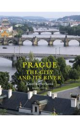 Prague: The City and Its River