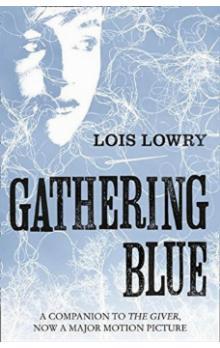 The Gathering Blue (The Giver Quartet 2)