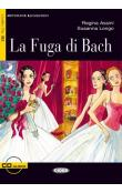 Black Cat Imparare Leggendo Livello tre B2: La fuga di Bach + Audio CD