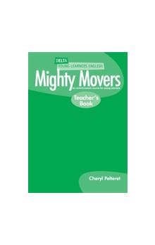 Delta Young Learners English: Mighty Movers Teacher´s Book