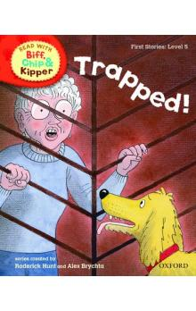 Stage 5 Read With Bif, Chip and Kipper First Stories: Trapped! (oxford Reading Tree)