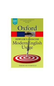Fowler&#39s Concise Dictionary of Modern English Usage