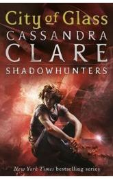 City of Glass: Shadowhunters