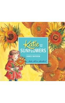 Katie and the Sunflowers - Mayhew James