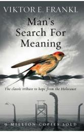 Man´s Search for Meaning: the Classic Tribute to Hope From the Holocaist