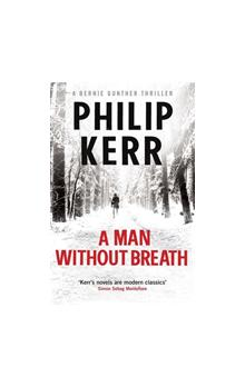 Man Without Breath (Bernie Gunther Mystery 9)