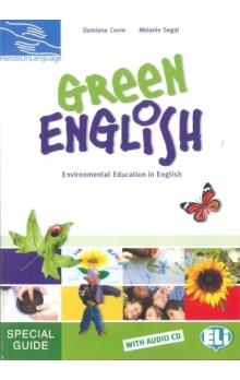 Green English: Environmental Education in English Special Guide with Audio CD