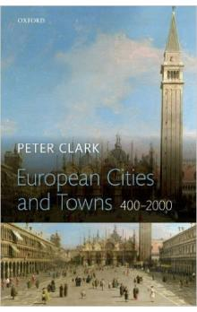 European Cities and Towns  : 400-2000