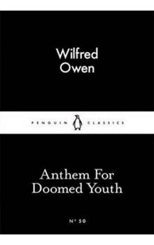 Anthem For Doomed Youth (Little Black Classics) - Owen Wilfred