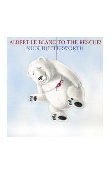Albert le Blanc to the Rescue - Butterworth Nick