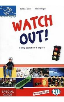 Watch Out!: Safety Education in English Special Guide with Audio CD