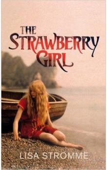The Strawberry Girl - Stromme Lisa