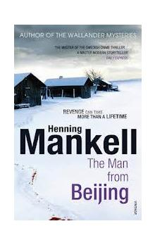 The Man From Beijing - Mankell Henning