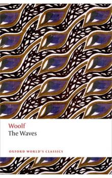 The Waves (Oxford World´s Classics New Edition 2014)