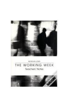 The Working Week Teacher´s Notes