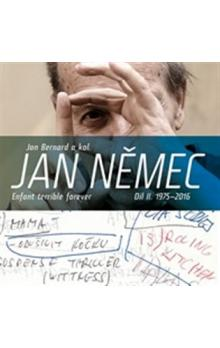 Jan Němec. Enfant terrible forever