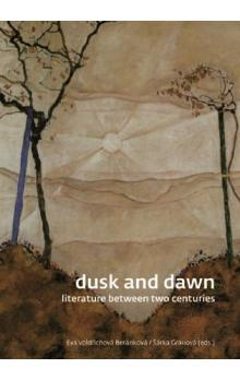 Dusk and Dawn -- Literature Between Two Centuries