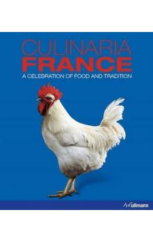Culinaria France : A Celebration of Food and Tradition