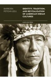 Identity, Tradition and Revitalisation of American Indian Culture