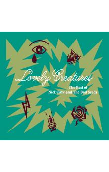 Lovely Creatures - The Best of 1984-2014 - Cave Nick, Seeds The Bad