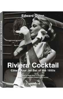 Riviera Cocktail: Cote d'Azur Jet Set of the 1950s (Small Format Edition)