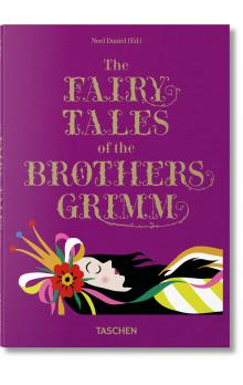The Fairy Tales of the Brothers Grimm - Daniel Noel