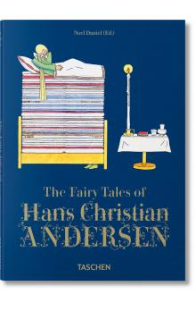 The Fairy Tales of Hans Christian Andersen - Daniel Noel