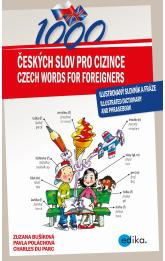 1000 Czech Words for Foreigners -- Ilustrovaný slovník  a fráze - illustrated dictionary and phrasebook