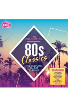 80s Classics - The Collection -- The Ultimate 80s POP Classics