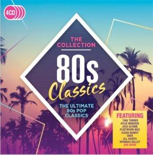 80s Classics - The Collection -- The Ultimate 80s POP Classics [4x CD]