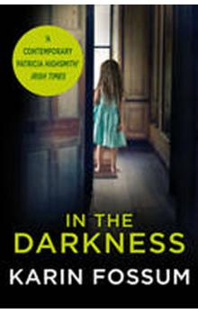 In the Darkness - An Inspector Sejer Novel