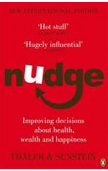 Nudge : Improving Decisions About Health, Wealth and Happiness
