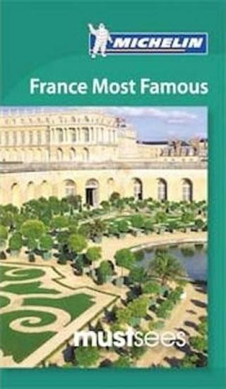 Must Sees France Most Famous