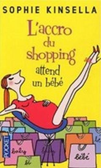 L´Accro du shopping attend bébé