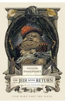 William Shakespeare´s The Jedi Doth Return