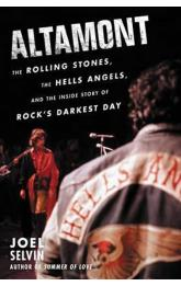 Altamont : The Rolling Stones, the Hells Angels, and the Inside Story of Rock´s Darkest Day