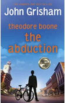 Theodore Boone : The Abduction