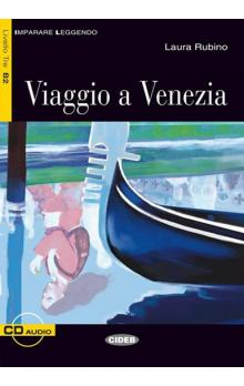 Black Cat Imparare Leggendo Livello tre B2: Viaggio a Venezia + Audio CD