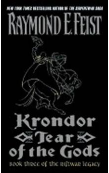 Krondor: Tear of the Gods: Book Three of the Riftwar Legacy