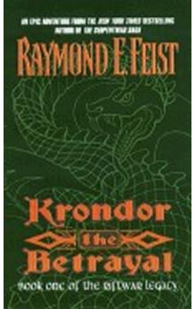 Krondor: The Betrayal: Book One of the Riftwar Legacy