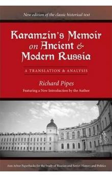 Karamzin´s Memoir on Ancient and Modern Russia
