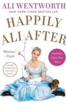 Happily Ali After - Wentworth Ali