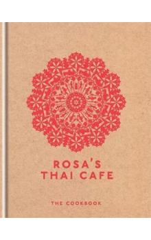 Rosa´s Thai Cafe : The Cookbook