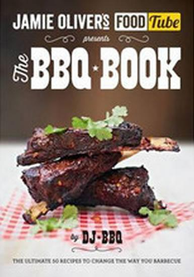 Jamie´s Food Tube: The BBQ Book