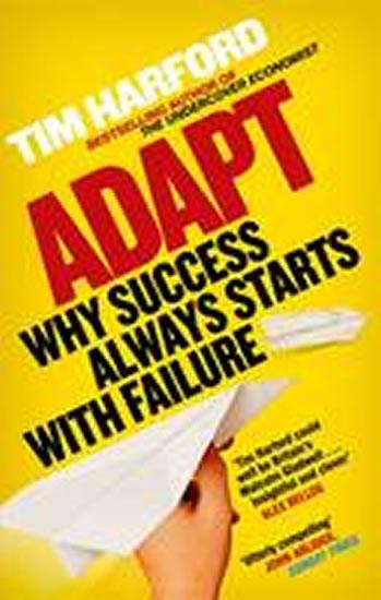 Adapt : Why Success Always Starts with Failure
