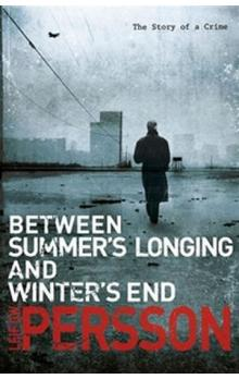 Between Summer´s Longing and Winter´s End
